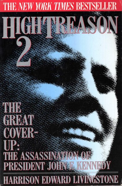 Image for High Treason: No. 2 : The HGreat Cover-Up, The Assassination of President John F. Kennedy