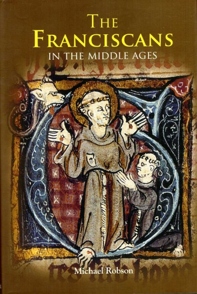 Image for The Franciscans in the Middle Ages
