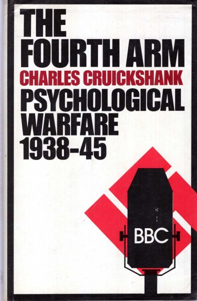 Image for The Fourth Arm: Psychological Warfare, 1938-45