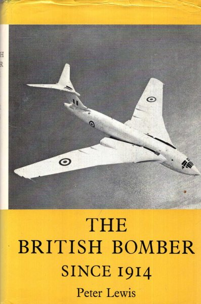 Image for The British Bomber Since 1914 : sixty years of design and development