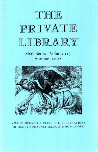 Image for The Private Library : Sixth Series Volume 1 : 3 ; Autumn 2008