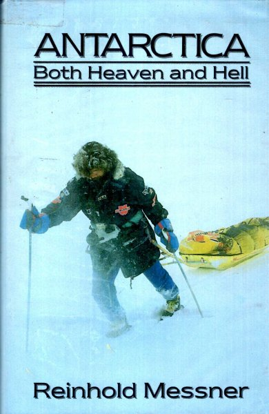 Image for Antarctica : Both Heaven and Hell