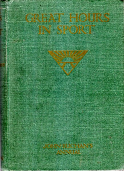 Image for Great Hours in Sport : John Buchan's Annual