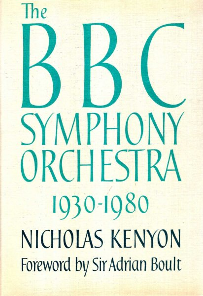 Image for The BBC Symphony Orchestra : The First Fifty Years, 1930-1980