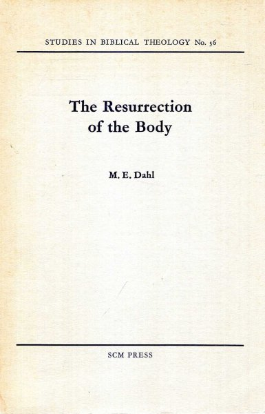 Image for The Rewsurrection of the Body - a study of I Corinthians 15