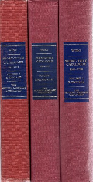 Short-Tile Catalogue of Books printed in England, Scotland, Ireland, Wales  and British America and of English Books printed in other countries