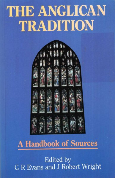 Image for The Anglican Tradition - A Handbook of Sources