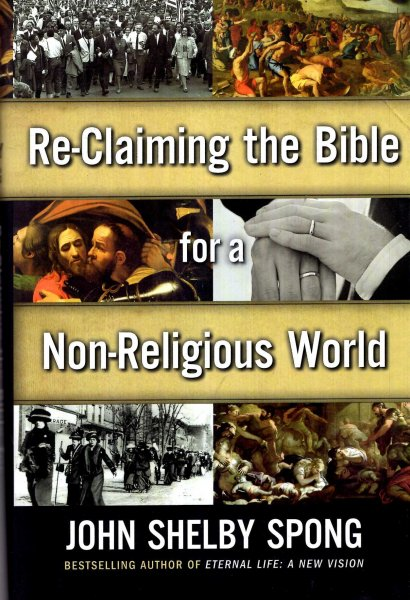 Image for Re-Claiming the Bible for a Non-Religious World