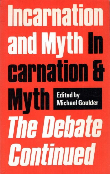 Image for Incarnation and Myth : The Debate Continued