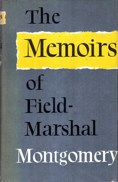 Image for The Memoirs of Field Marshall Montgomery