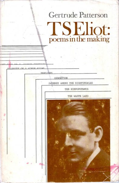 Image for T. S. Eliot : Poems in the making