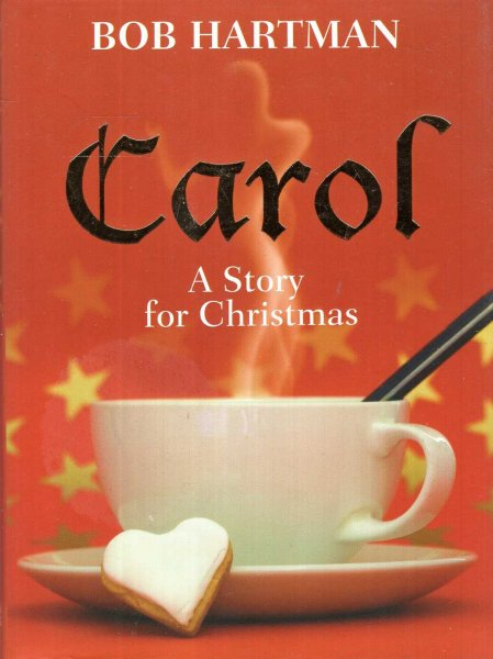 Image for Carol : A Story for Christmas