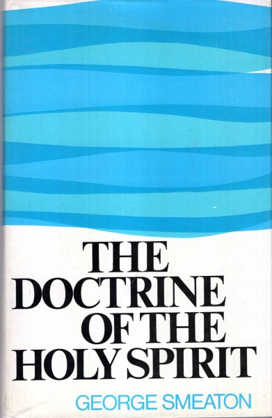 Image for The Doctrine of the Holy Spirit