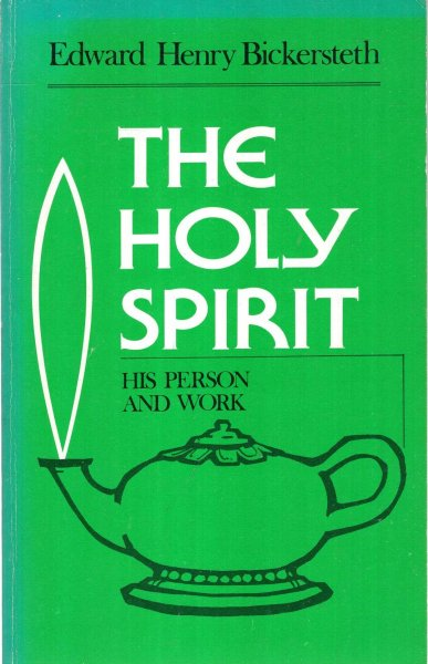 Image for The Holy Spirit : His Person and work