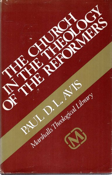Image for The Church in the Theology of the Reformers