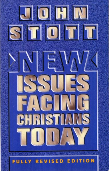 Image for New Issues Facing Christians Today : Fully revised edition