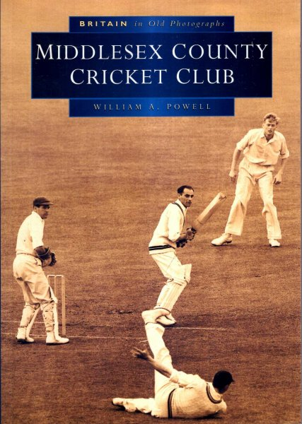 Image for Middlesex County Cricket Club in Old Photographs (Britain in Old Photographs)