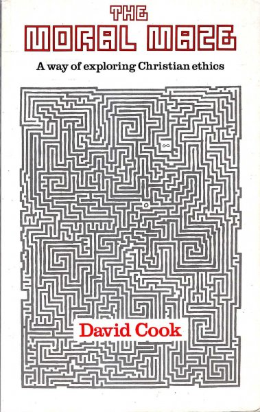 Image for The Moral Maze a way of exploring Christian ethics