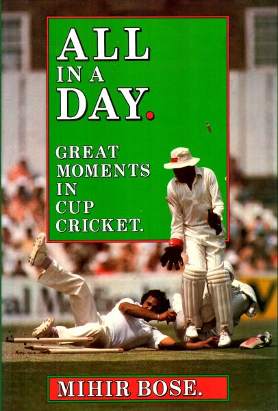Image for All in a Day : Great Moments from Cup Cricket