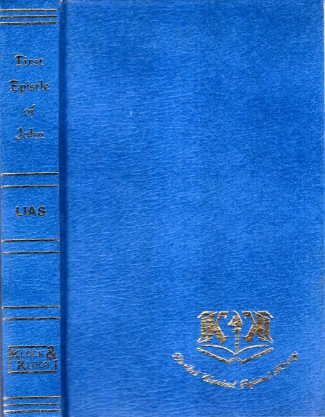 Image for An Exposition of the First Epistle of John (Limited Classical Reprint Library)