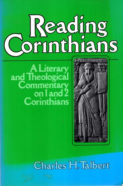 Image for Reading Corinthians : A Literary and Theological Commentary on 1 and 2 Corinthians (Reading the New Testament)