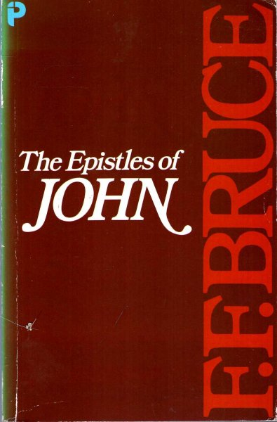 Image for The Epistles of John : Introduction, Exposition and Notes
