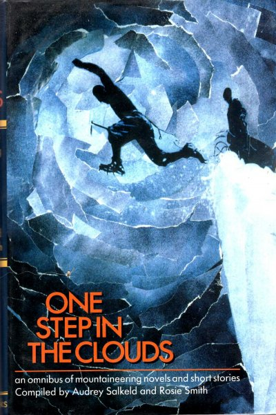 Image for One Step in the Clouds : An omnibus of Mountaineering Novels and Short Stories