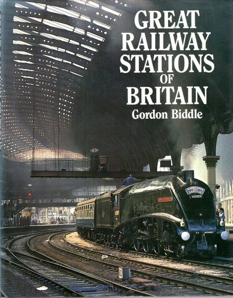 Image for Great Railway Stations of Britain, their architecture, growth and development