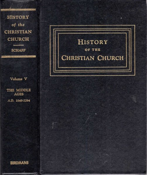 Image for History of the Christian Church: The Middle Ages from Gregory VII, 1049 to Boniface VIII, 1294
