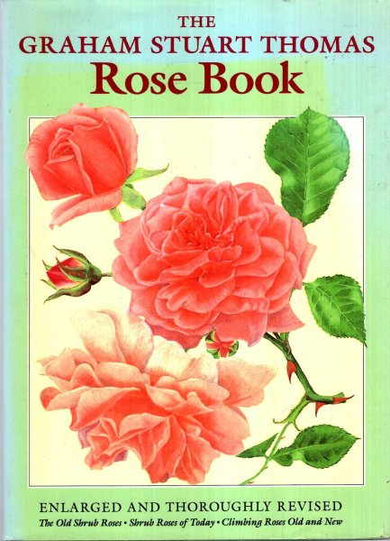 Image for The Graham Stuart Thomas Rose Book