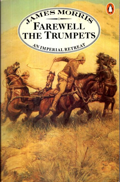 Image for Farewell the Trumpets : An Imperial Retreat