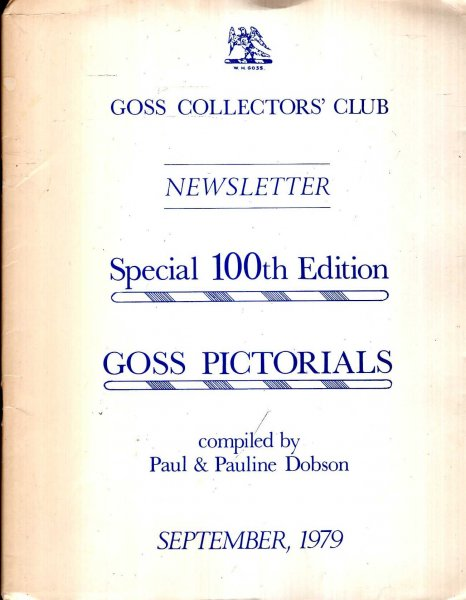 Image for Goss Collectors' Club Newsletter : Special 100th ediiton : Goss Pictorials