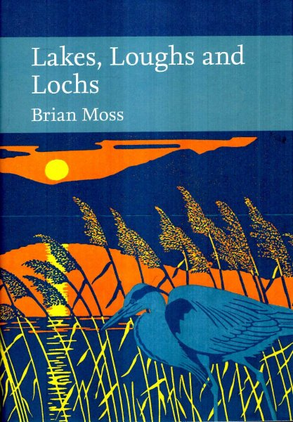 Image for Lakes, Loughs and Lochs (Collins New Naturalist Library, Book 128)