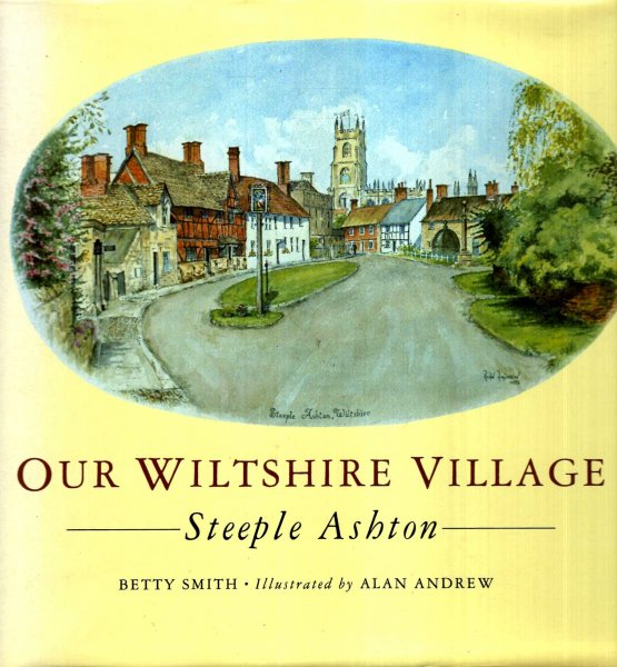 Image for Our Wiltshire Village : Steeple Ashton