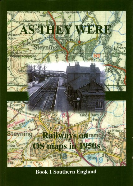 Image for As They Were : Railways on O.S. Maps in 1950's : Book 1 Southern England