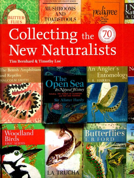 Image for Collecting the New Naturalists (Collins New Naturalist Library)