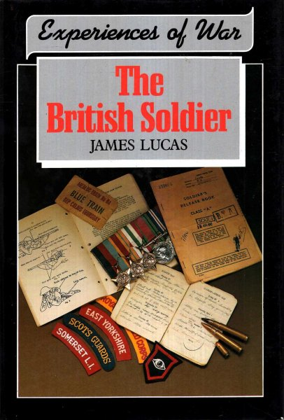 Image for Experiences of War : The British Soldier