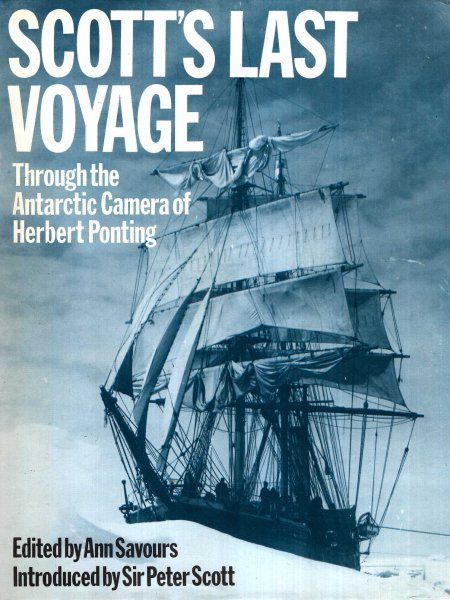 Image for Scott's Last Voyage : Through the Antarctic Camera of Herbert Ponting