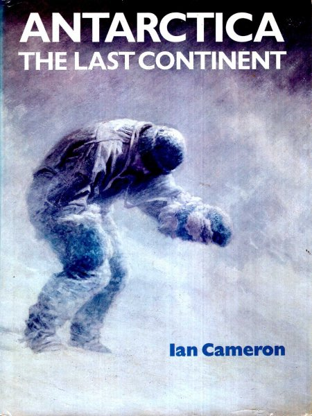 Image for Antarctica : The last continent