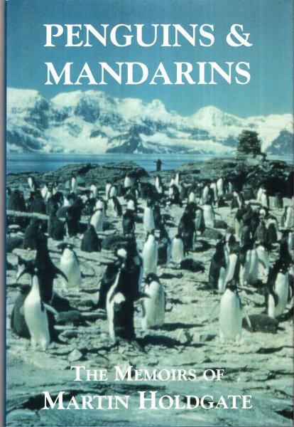 Image for Penguins and Mandarins - the memoirs of Sir Martin Holdgate