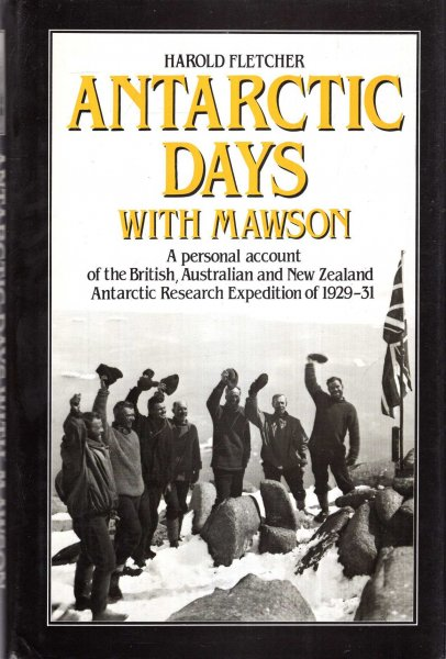 Image for Antarctic Days with Mawson : Personal Account of the British, Australian and New Zealand Antarctic Research Expedition of 1929-31