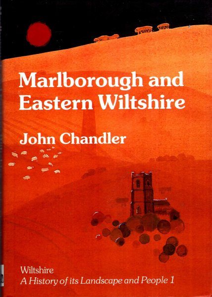 Image for Marlborough and Eastern Wiltshire (Wiltshire: A History of Its Landscape and People)