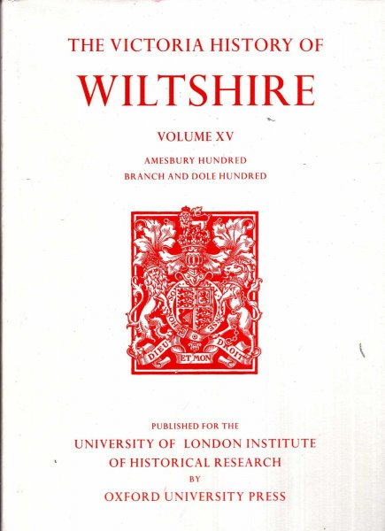 Image for A History of Wiltshire : Volume XV: Amesbury Hundred, Branch and Dole Hundred (Victoria County History)