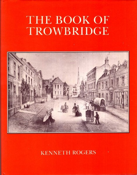 Image for The Book of Trowbridge : A History