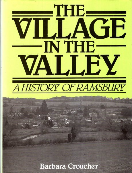 Image for The Village in the Valley: A History of Ramsbury