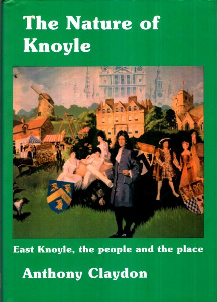 Image for The Nature of Knoyle : East Knoyle, the People and the Place