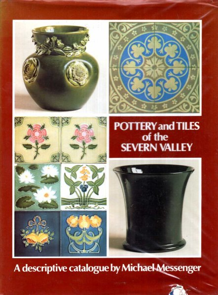 Image for Pottery and Tiles of the Severn Valley