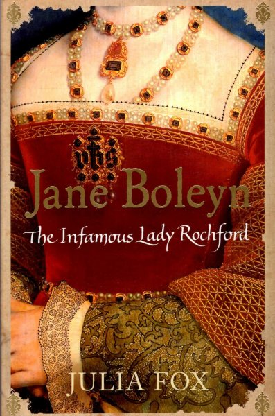 Image for Jane Boleyn : The Infamous Lady Rochford