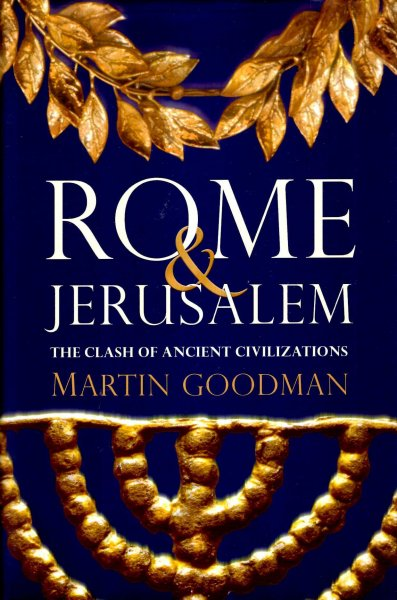 Image for Rome and Jerusalem : The Clash of Ancient Civilizations