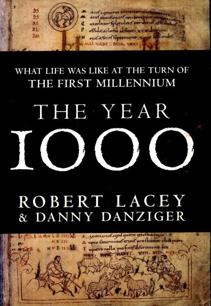 Image for The Year 1000 : What Life Was Like at the Turn of the First Millennium : An Englishman's World